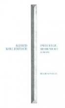 Kolleritsch, Alfred Zwei Wege, mehr nicht