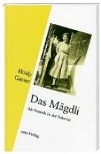 Gasser, Heidy Das Mgdli