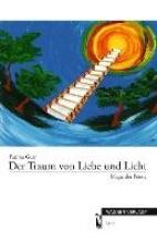 Gurr, Fatima Der Traum von Liebe und Licht