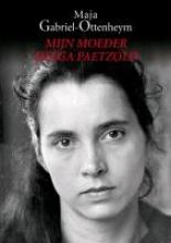 Gabriel-Ottenheym, Maja Mijn Moeder Helga Paetzold