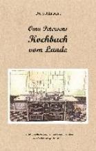 Schimscha, Ute Oma Petersens Kochbuch vom Lande