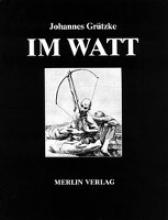 Grützke, Johannes Im Watt