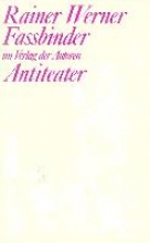 Fassbinder, Rainer W Antiteater