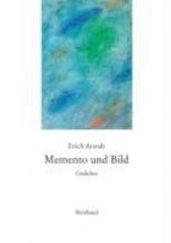 Arendt, Erich Sämtliche Gedichte Band 8. Memento und Bild