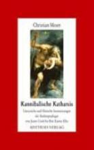 Moser, Christian Kannibalische Katharsis