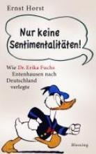 Horst, Ernst Nur keine Sentimentalitten!