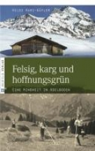 Hari-Wäfler, Hildi Felsig, karg und hoffnungsgrün