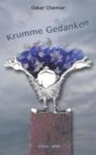 Chamier, Oskar Krumme Gedanken