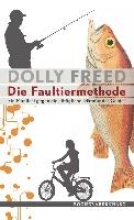 Freed, Dolly Die Faultiermethode