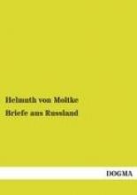 von Moltke, Helmuth Briefe aus Russland
