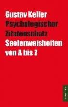 Keller, Gustav Psychologischer Zitatenschatz