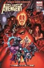 Remender, Rick Uncanny Avengers - Marvel Now!