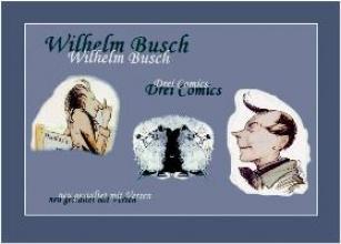 Schubert, Rudolf Wilhelm Busch - Drei Comics