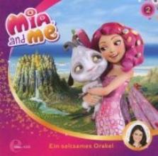 Mia and Me 02. Ein seltsames Orakel