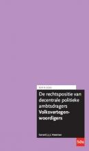 Gerard J.J.J. Heetman , De rechtspositie van decentrale politieke ambtsdragers, Volksvertegenwoordigers. Editie 2020