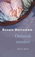 Renate Dorrestein , Ontaarde moeders