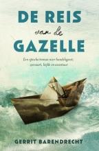 Barendrecht, Gerrit De reis van de Gazelle