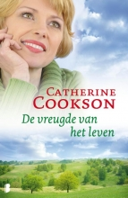 Catherine  Cookson De vreugde van het leven