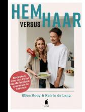 Kelvin de Lang Ellen Hoog, Hem versus haar