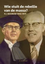 J.C.  Strootman Wie stuit de rebellie van de massa?