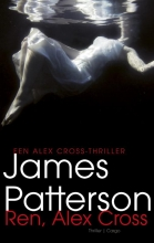 James  Patterson Alex Cross 18 : Ren, Alex Cross