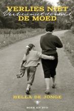 Hella de Jonge Verlies niet de moed (inclusief DVD)