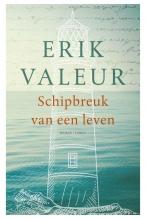 Erik  Valeur Schipbreuk van een leven