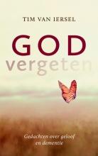 Tim van Iersel , Godvergeten