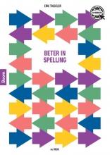 Eric Tiggeler , Beter in spelling