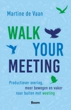 Martine de Vaan , Walk your meeting