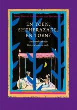 Imme  Dros En toen, Sheherazade, en toen?