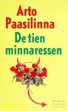 Paasilinna, Arto De tien minnaressen