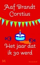 Brandt Corstius, Aaf Het jaar dat ik dertig werd