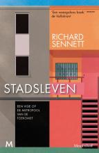 Richard Sennett , Stadsleven
