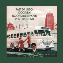 Melle van der Goot met de LABO door de Noordwesthoek van Friesland