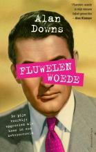 Alan Downs , Fluwelen woede