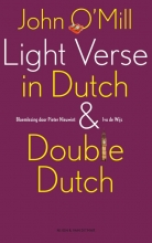 John  O`Mill Light Verse in Dutch & Double Dutch (POD)