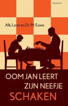 Albert Loon Max Euwe, Oom Jan leert zijn neefje schaken