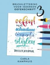 Carla Kamphuis , Brushlettering voor iedereen 3 Oefenschrift