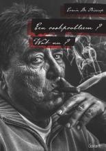 Erwin De Bisscop , Een rookprobleem? Wat nu?