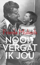 Frieda Mulisch , Nooit vergat ik jou