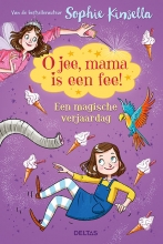Sophie Kinsella , O jee, mama is een fee!