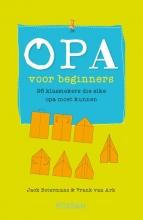 Ark, Frank van Opa voor beginners