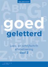 Nelleke Koot , Goedgeletterd - lees- en schrijfschrift alfabetisering deel 2