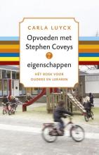 Carla  Luycx Opvoeden met Stephen Coveys 7 eigenschappen