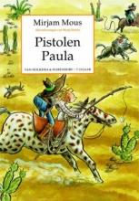 Mirjam Mous , Pistolen Paula