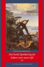 Hans  Moolenburgh Sr. Het boek Openbaring als baken voor onze tijd