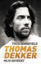 Thijs Zonneveld , Thomas Dekker