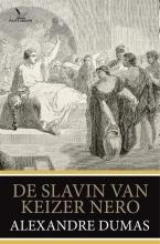 Alexandre  Dumas De slavin van keizer Nero