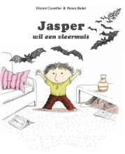 Vincent  Cuvellier Jasper wil een vleermuis